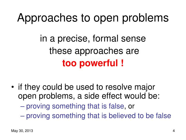 Approaches to open problems
