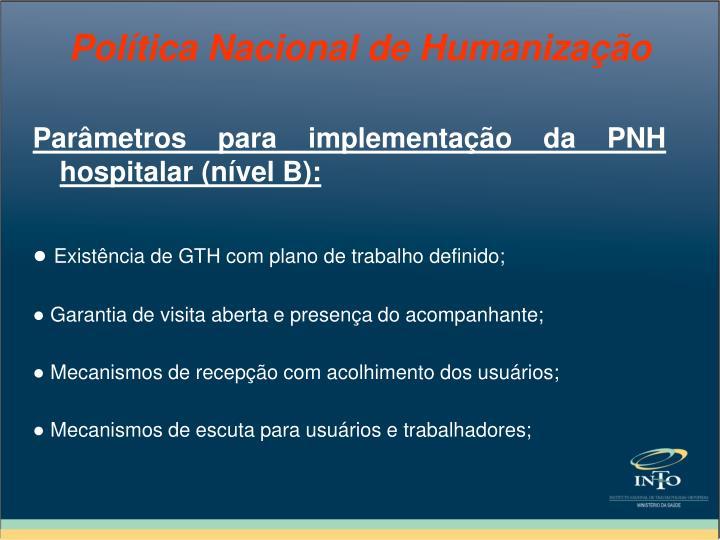 Parâmetros para implementação da PNH hospitalar (nível B):