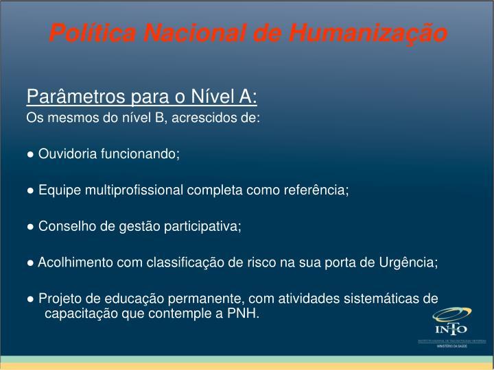 Parâmetros para o Nível A: