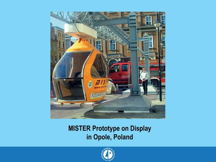 MISTER Prototype on Display
