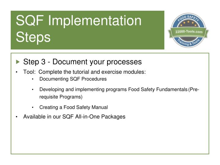 SQF Implementation Steps