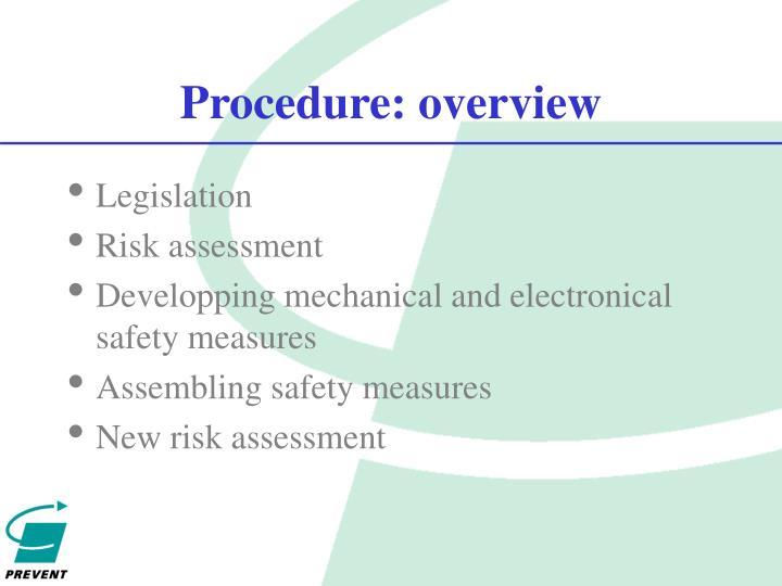Procedure: overview