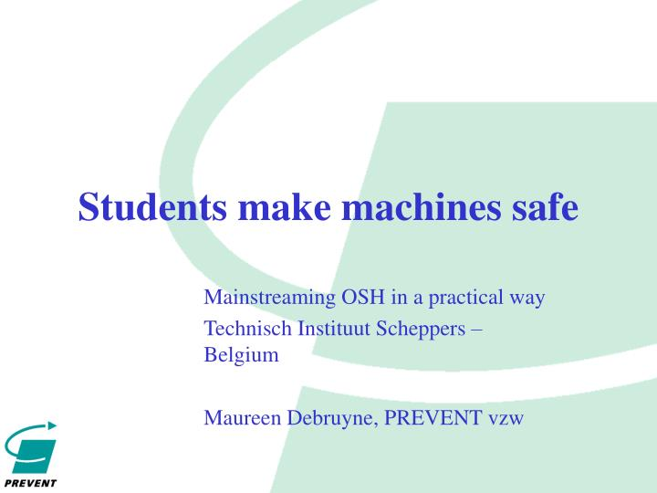 Students make machines safe