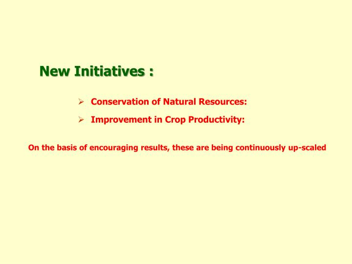 New Initiatives :