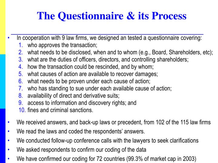 The Questionnaire & its Process