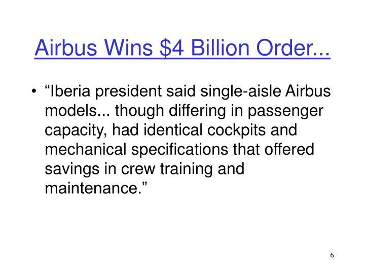 Airbus Wins $4 Billion Order...