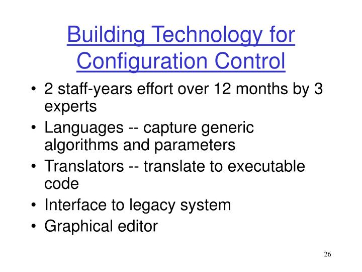 Building Technology for Configuration Control
