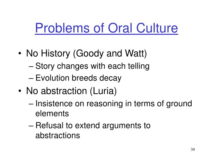Problems of Oral Culture