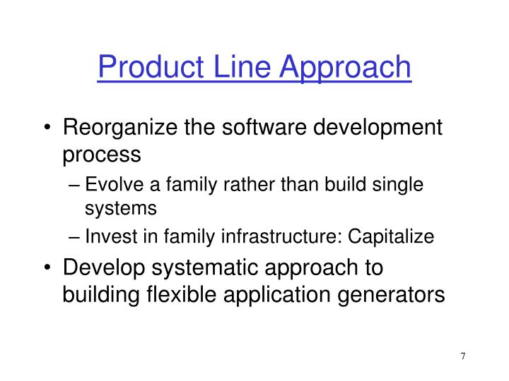 Product Line Approach