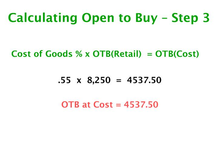 Calculating Open to Buy – Step 3