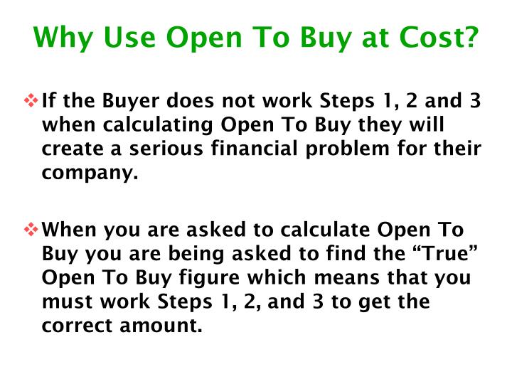 Why Use Open To Buy at Cost?