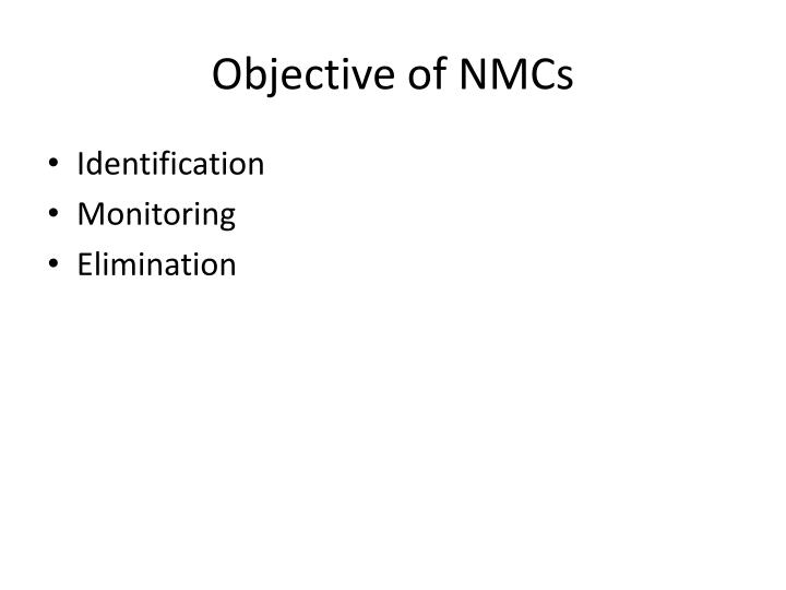Objective of NMCs