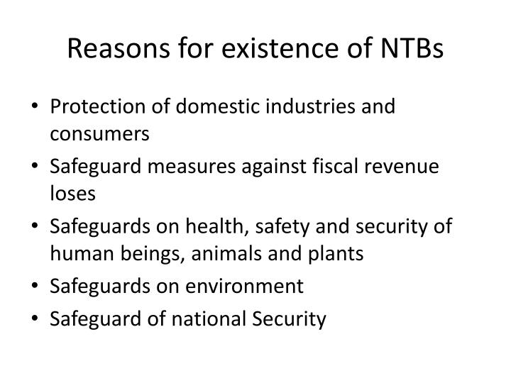 Reasons for existence of NTBs