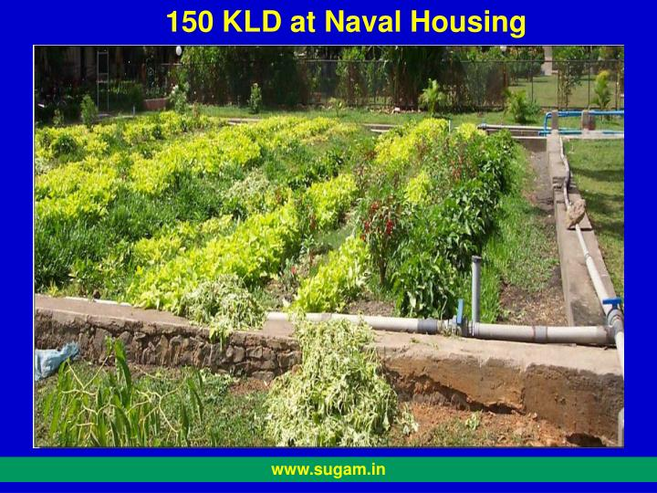 150 KLD at Naval Housing Colony