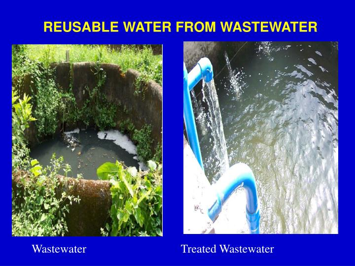REUSABLE WATER FROM WASTEWATER