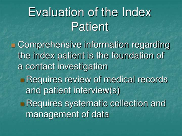 Evaluation of the Index Patient