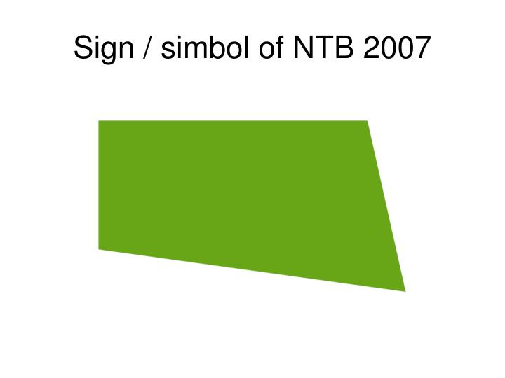 Sign / simbol of NTB 2007