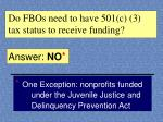 do fbos need to have 501 c 3 tax status to receive funding