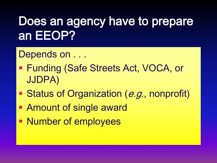 Does an agency have to prepare an EEOP?