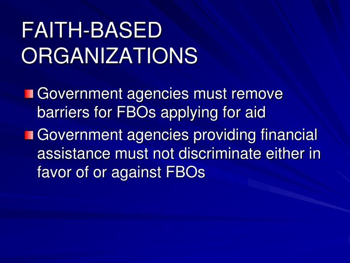 FAITH-BASED ORGANIZATIONS
