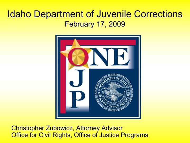 Idaho department of juvenile corrections february 17 2009