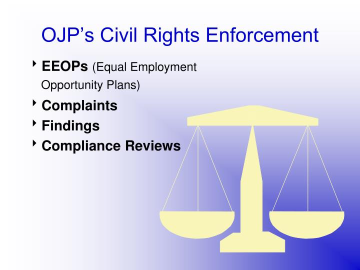 OJP's Civil Rights Enforcement