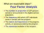 what are reasonable steps four factor analysis