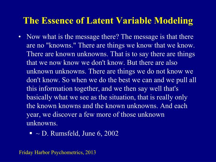 The Essence of Latent Variable Modeling