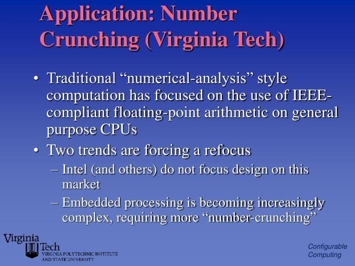 Application: Number Crunching (Virginia Tech)