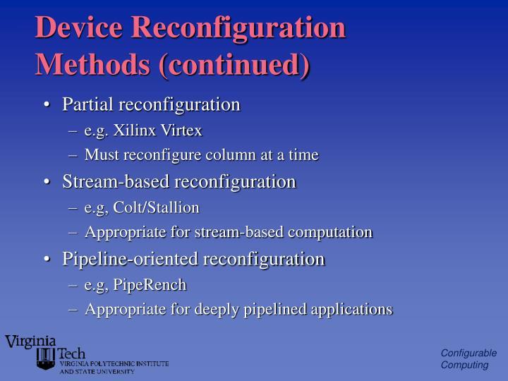 Device Reconfiguration