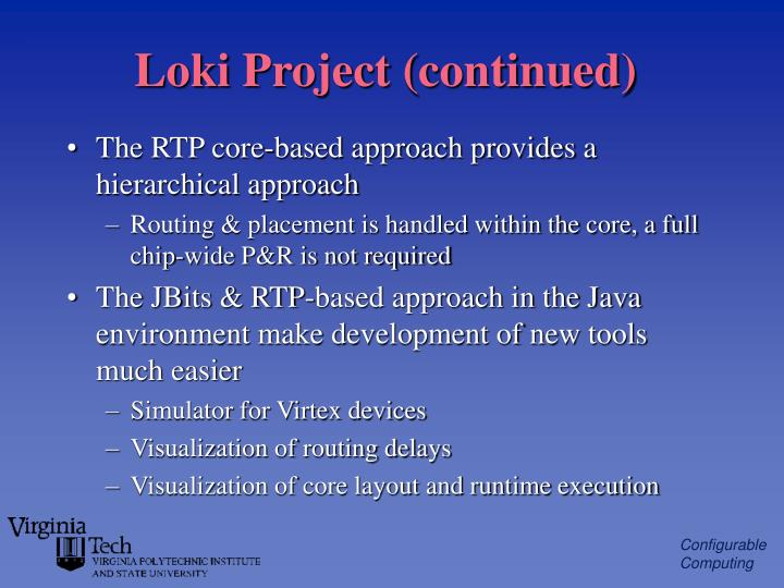 Loki Project (continued)