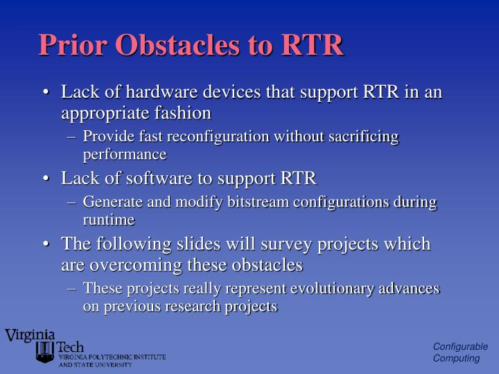 Prior Obstacles to RTR