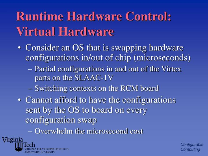 Runtime Hardware Control: