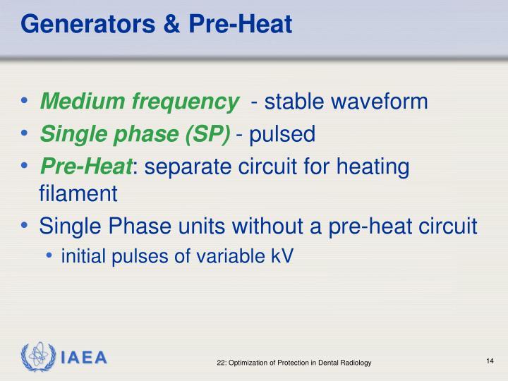 Generators & Pre-Heat