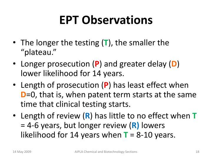 EPT Observations
