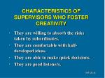 characteristics of supervisors who foster creativity