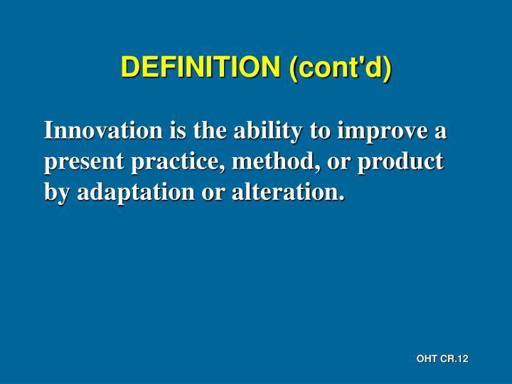 DEFINITION (cont'd)