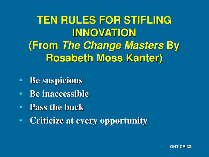 TEN RULES FOR STIFLING INNOVATION
