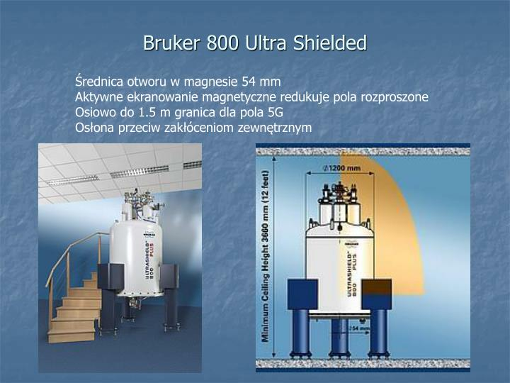 Bruker 800 Ultra Shielded