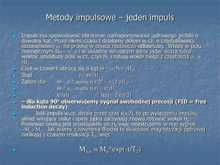 Metody impulsowe – jeden impuls