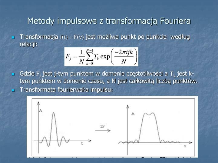 Metody impulsowe z transformacją Fouriera