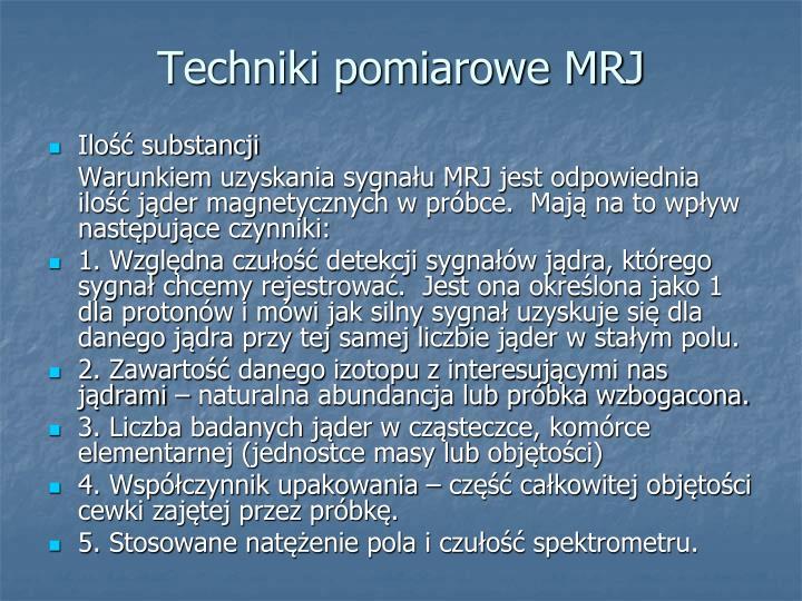 Techniki pomiarowe MRJ