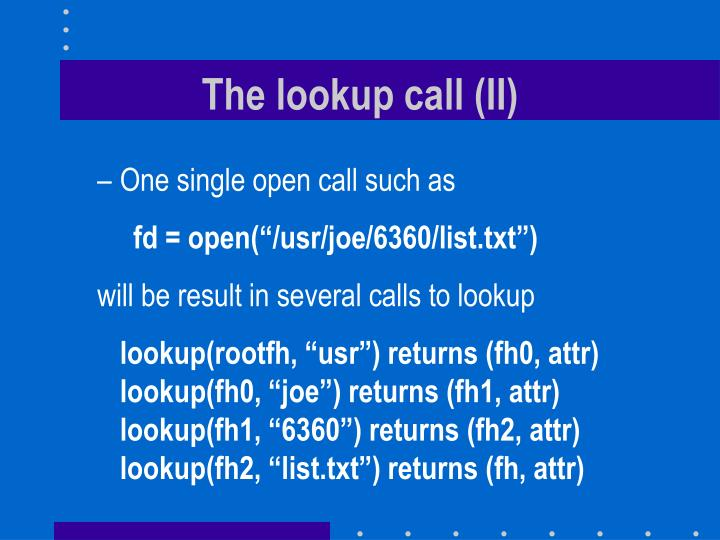 The lookup call (II)