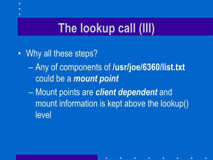 The lookup call (III)