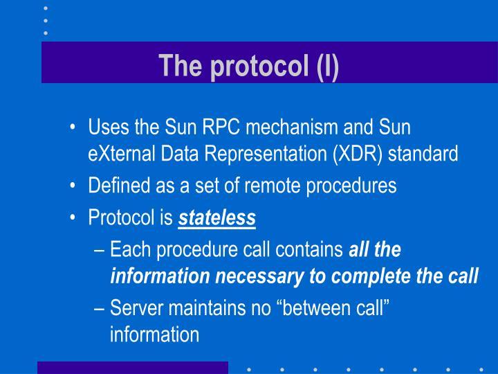 The protocol (I)