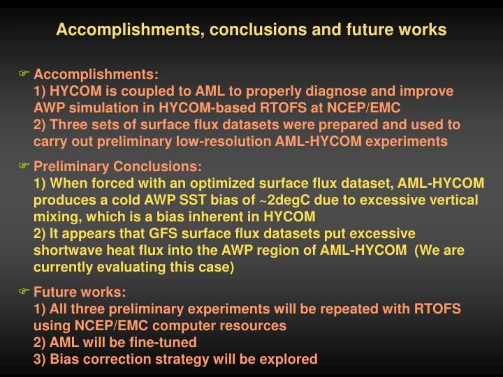 Accomplishments, conclusions and future works