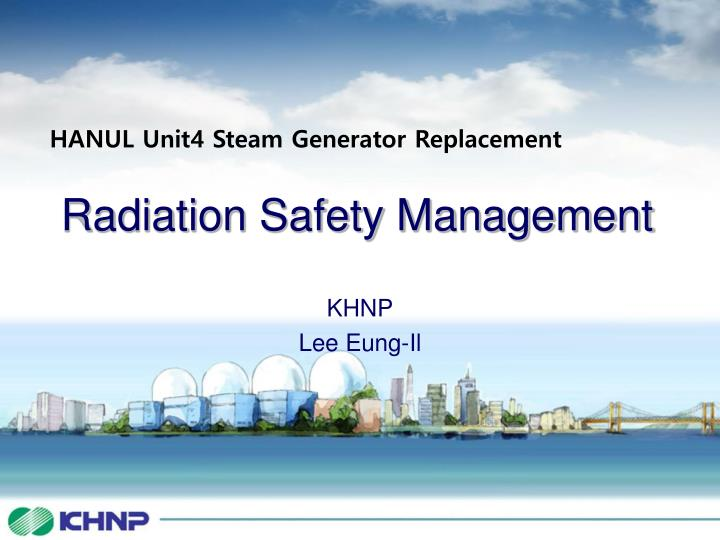 Radiation safety management