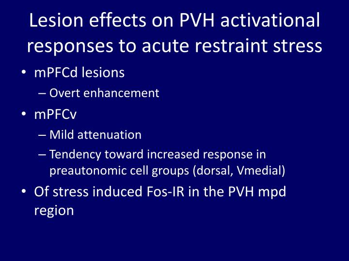 Lesion effects on PVH activational responses to acute restraint stress