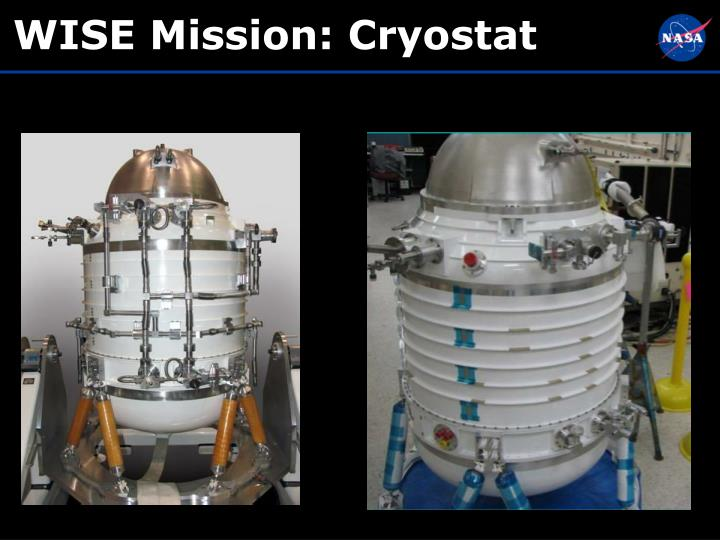 WISE Mission: Cryostat