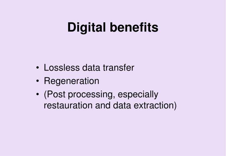 Digital benefits